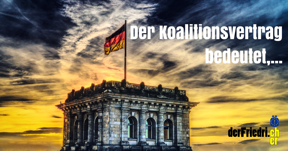 Was der Koalitionsvertrag bedeutet