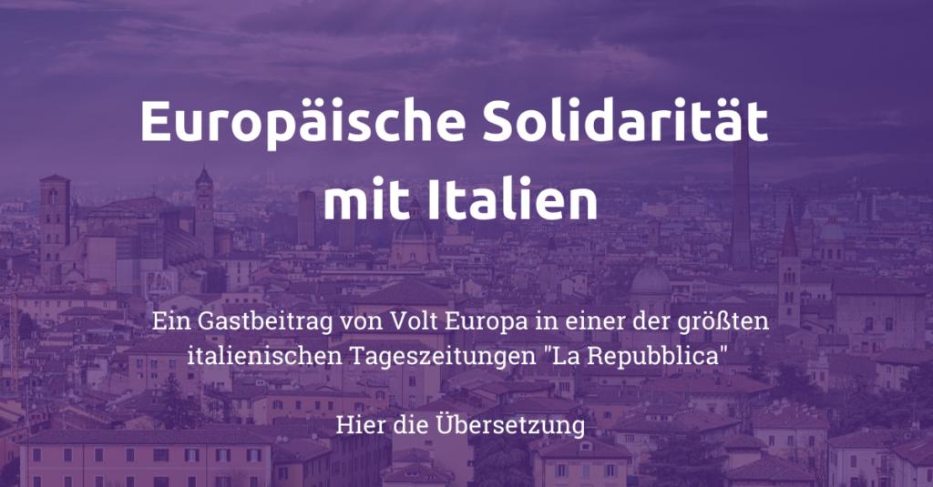 VOLT-Europa-Gastbeitrag-Italien-Coronavirus-EU-Solidarität-la-Repubblica Friedrich Jeschke.png